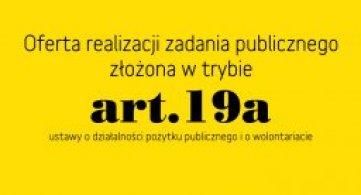 Oferta realizacji zadania publicznego złożona w trybie art. 19a - oferent: RUTW