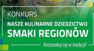 """XX Edycja Konkursu """"Nasze Kulinarne Dziedzictwo – Smaki Regionów"""""""